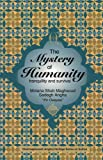 img - for The Mystery of Humanity, Tranquility and Survival (Shahmaghsoudi (Angha) Heritage Series on Sufism) book / textbook / text book