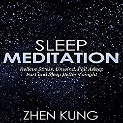 Sleep Meditation: Relieve Stress, Unwind, Fall Asleep Fast, and Sleep Better Tonight