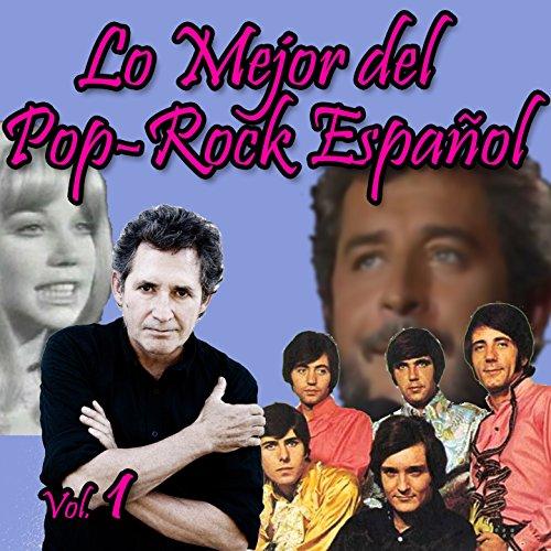 ... Lo Mejor del Pop-Rock Español,.