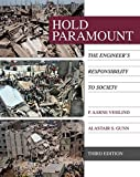 img - for Hold Paramount: The Engineer's Responsibility to Society (Activate Learning with these NEW titles from Engineering!) book / textbook / text book