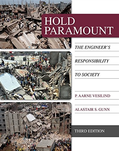Hold Paramount: The Engineer's Responsibility to Society (Activate Learning with these NEW titles from Engineering!)