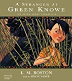 A Stranger at Green Knowe (Green Knowe Chronicles (Audio))