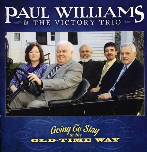 Going to Stay in the Old-Time (Williams Trio)