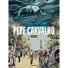 Pepe Carvalho - tome 1 - Pepe Carvalho - tome 1 (French Edition)