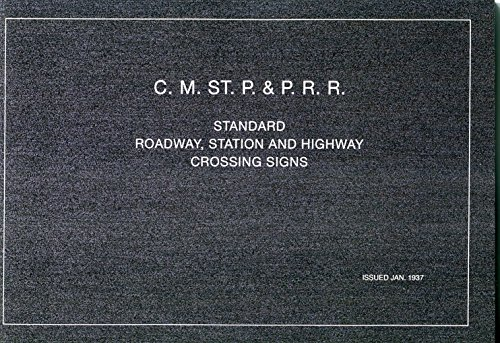 Crossing Highway Sign (C.M. ST. P & P.R.R. Standard Roadway, Station and Highway Crossing Signs)
