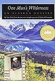 One Man s Wilderness: An Alaskan Odyssey