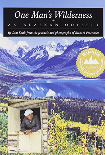One Man's Wilderness: An Alaskan Odyssey cover