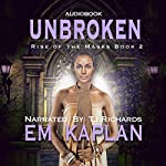 Unbroken: Rise of the Masks, Book 2 | EM Kaplan