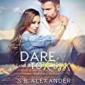 Dare to Kiss: The Maxwell Series, Book 1 Audiobook by S.B. Alexander Narrated by Amanda Fugate-Moss