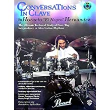 Conversations in Clave: The Ultimate Technical Study of Four-Way Independence in Afro-Cuban Rhythms, Book & CD