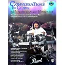 Conversations in Clave: The Ultimate Technical Study of Four-Way Independence in Afro-Cuban Rhythms, Book