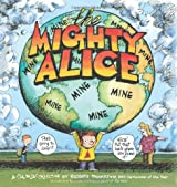 The Mighty Alice (Cul de Sac Collection)
