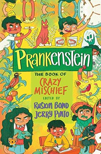 Prankenstein: The Book of Crazy Mischief
