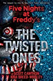 The Twisted Ones (Five Nights at Freddys #2)