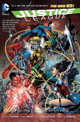 Justice League Vol. 3: Throne of Atlantis (The New 52) (Jla (Justice League of America))