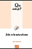Zola et le naturalisme: « Que sais-je ? » n° 2314