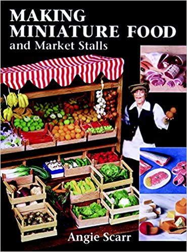amazon making miniature food and market stalls angie scarr