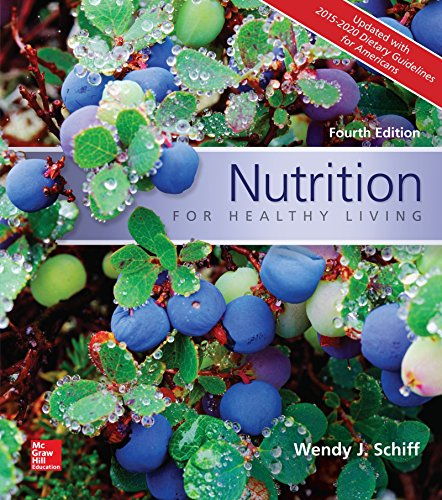 1259893502 - Nutrition for Healthy Living Updated with 2015-2020 Dietary Guidelines for Americans
