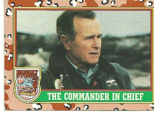 (Desert Storm THE COMMANDER IN CHIEF Card #1)