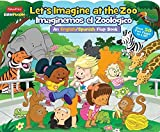 Fisher-Price Little People: Let's Imagine at the Zoo/Imaginemos el Zool?ico (Lift-the-Flap) by Matt Mitter (2015-09-15)