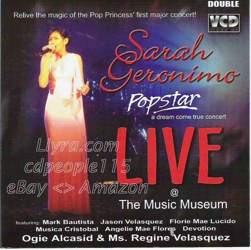 Popstar: Dream Come True Concert - Live at the Music Museum - Philipine Music VCD (Sarah Geronimo Popstar A Dream Come True)