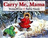Carry Me Mama