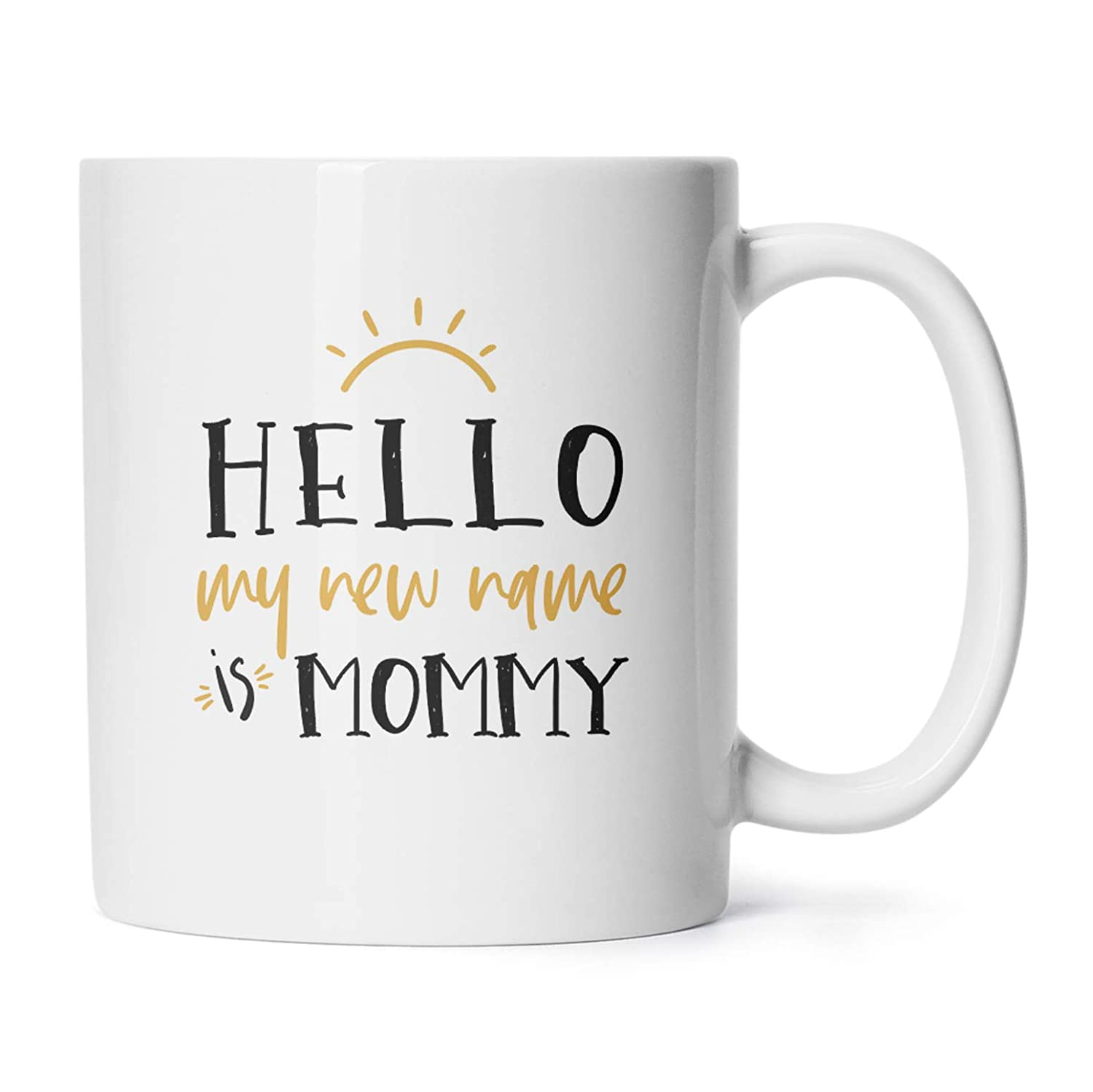 hello my new name is mommy coffee mug