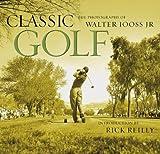 Classic Golf, Walter Iooss, 0810949830