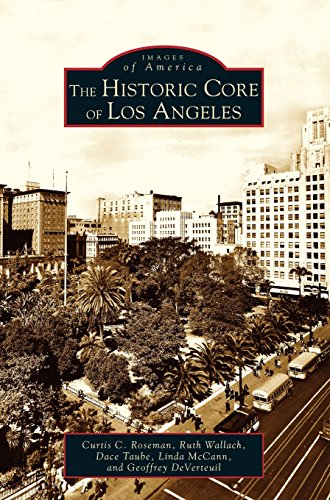 Historic Core of Los Angeles