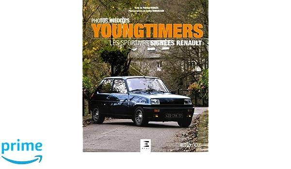 Youngtimers : Les sportives signées Renault Autofocus: Amazon.es: Patrice Vergès, Cathy Dubuisson: Libros en idiomas extranjeros