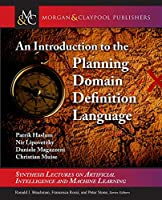 An Introduction to the Planning Domain Definition Language Front Cover