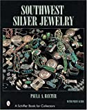 Southwest Silver Jewelry the First Century