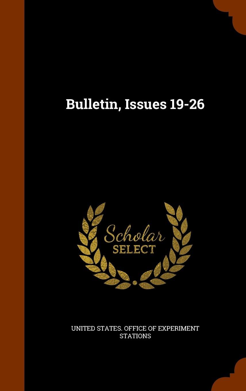 Bulletin, Issues 19-26 PDF
