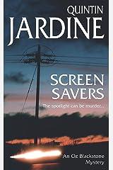 Screen Savers (Oz Blackstone Mysteries) Mass Market Paperback