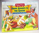 Brave Knights to the Rescue, Matt Mitter, 157584219X
