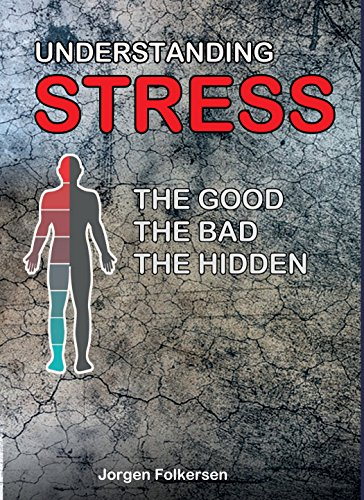 #freebooks – Understanding STRESS, the good, the bad, the hidden