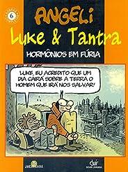 LUKE E TANTRA HORMONIOS EM FUR