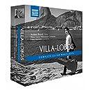 Heitor Villa-Lobos: Complete Guitar Manuscripts