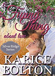A Funny Thing About Love (Silver Ridge Series Book 3)