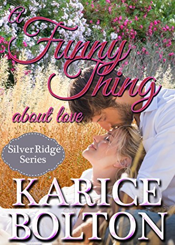 Parks Silver Series - A Funny Thing About Love (Silver Ridge Series Book 3)