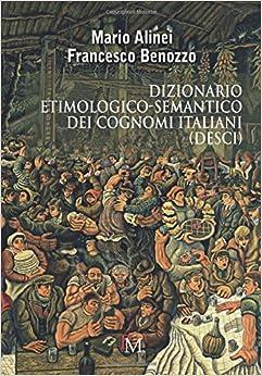Dizionario etimologico-semantico dei cognomi italiani (DESCI)