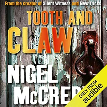Tooth and Claw  - Nigel McCrery