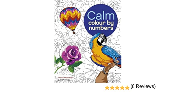 Calm Colour By Numbers Arcturus Publishing 9781785992247 Books