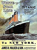 "White Star Line Titanic large steel sign 16"" x 12"" (og 4030)"