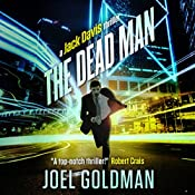 The Dead Man: A Jack Davis Thriller, Book 2 | Joel Goldman