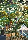 Les Mondes Cachés : L'Arbre-forêt par Filippi