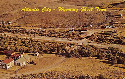 Atlantic City Wyoming Ghost Town Birdseye View Vintage Postcard K56704