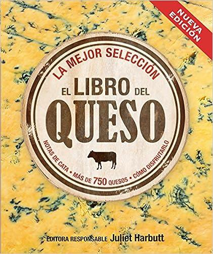 El Libro Del Queso (2ª Edición) por Juliet Harbutt epub