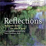 Reflections: Romantic Duets for Cello and Harp