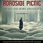 Roadside Picnic | Arkady Strugatsky,Boris Strugatsky,Olena Bormashenko (translator)
